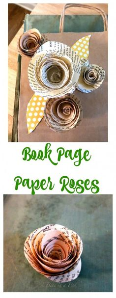 DIY – Paper Roses from Vintage Book Pages. Book Page roses. Book page crafts.