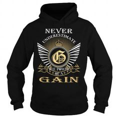 Never Underestimate The Power of a GAIN T-Shirts, Hoodies, Sweatshirts, Tee Shirts (39.99$ ==► Shopping Now!)