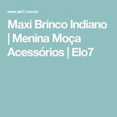 Maxi Brinco Indiano | Menina Moça Acessórios | Elo7