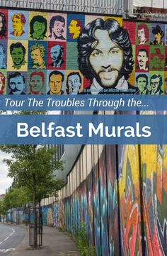 Take a Black Cab tour and see the sectarian Belfast murals.They tell a visual story of the Troubles and Northern Ireland's ongoing recovery. Also check out downtown street art and other things to do in Belfast