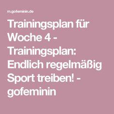 Trainingsplan für Woche 4 - Trainingsplan: Endlich regelmäßig Sport treiben! - gofeminin