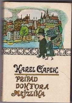 Karel Čapek Prípad doktora Mejzlíka, ilustrácie Božena Plocháňová, 1972 Books, Image, Libros, Book, Book Illustrations, Libri