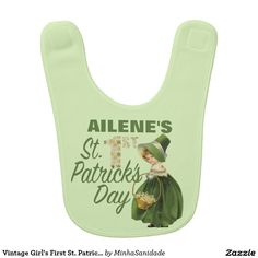 "Super cute green girl's bib with a vintage illustration of an Irish flower girl dressed for St. Patrick's day and the message ""1st St. Patrick's Day"". Easily customise it to your little girl's name on the product page."