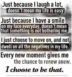 This is so true.... Also find it weird how people give me crap for smiling and laughing every chance I get.... I think it is strange to walk around in a constant bout of depression everyday!