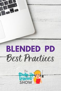 Learn all about the best practices when it comes to blended PD. | shakeuplearning.com Learning Resources, Teacher Resources, Formative Assessment, Technology Integration, Your Teacher, Google Classroom, Graphic Organizers, Professional Development, Educational Technology
