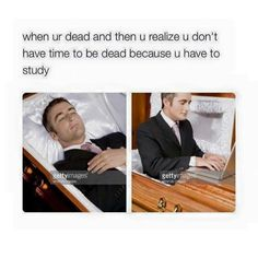I don't have time to be dead