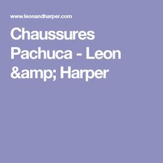 Chaussures Pachuca - Leon & Harper