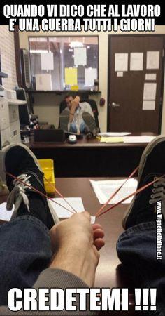 - Questo lavoro è una guerra! #immagini #divertenti #ufficio #lavoro
