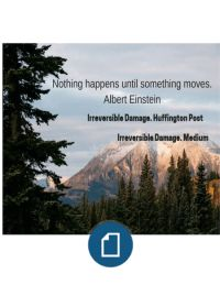Nothing Happens Until Something Moves.albert Einstein