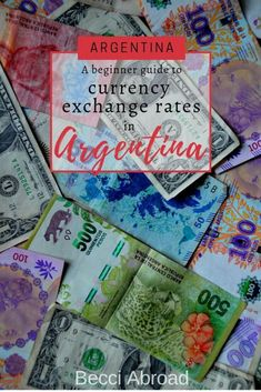 A beginner guide to currency exchange rates in Argentina - Becci Abroad Rate Of Inflation, Travel Report, Text Overlay, Exchange Rate, Investing In Stocks, Argentina Travel, South America Travel, All The Way Down, Sentences