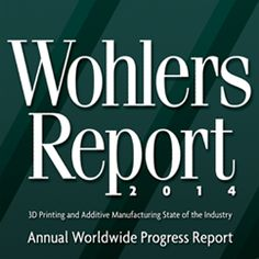 Recently, 3DPI announced a distribution agreement with Wohlers Associates to sell the Wohlers Report 2014, an in-depth analysis of the current progress being made in the 3D printing industry. As the report, which is over 250-pages long, is filled with so many insights, analysis, and facts about the industry, we thought that we'd provide 3DPI […]