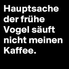 #Kaffe #Morgen #Boldomatic #Quotes #Sprüche #Deutsch