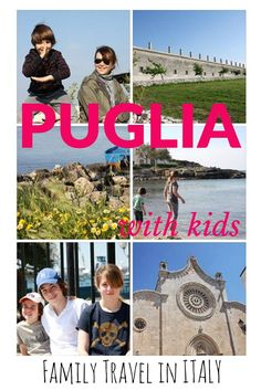 Why Puglia worth a family trip?