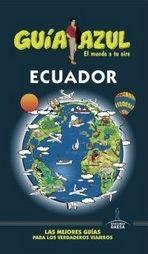 Ecuador / [texto, Jesús García, Luis Mazarrasa] (2014)