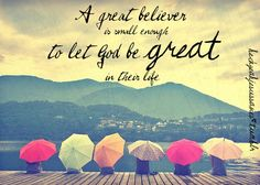 A great believer...
