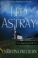 New Beginnings Book Two: Led Astray