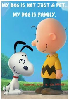 My dog is not just a pet....My dog is FAMILY....