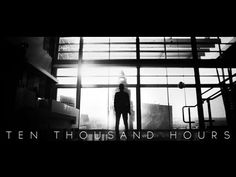 ▶ Ten Thousand Hours - YouTube
