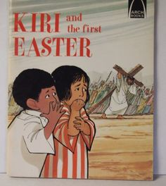 Kiri and the First Easter:  Luke 23:18-24:11 for Children (Arch Books) by Carol Greene http://www.amazon.com/dp/0570060648/ref=cm_sw_r_pi_dp_gQpxub13YY75Q