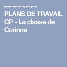PLANS DE TRAVAIL CP - La classe de Corinne