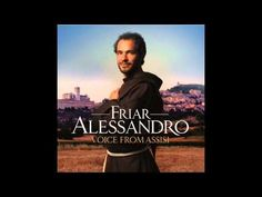 MAKE ME A CHANNEL OF YOUR PEACE = Escape with the pure voice from Assisi  Follow Friar Alessandro on Facebook: http://www.facebook.com/FriarAlessandro  Twitter: https://twitter.com/FriarAlessandro  Sign up for a free download from Friar Alessandro's album:  http://zaphod.uk.vvhp.net/vvreg/6901-219356     Order the debut album Voice From Assisi now from:  Amazon: http://zaphod.uk.vvhp.n...
