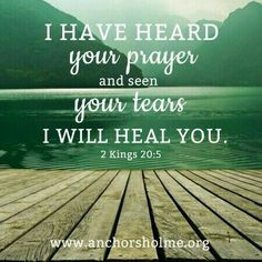 2 Kings 20 #scripture #healing #prayer