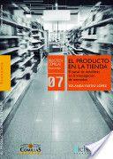 El producto en la tienda : el panel de detallistas en la investigación de mercados / Yolanda Yustas López (2014)