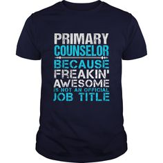 PRIMARY COUNSELOR T-Shirts, Hoodies. CHECK PRICE ==► https://www.sunfrog.com/LifeStyle/PRIMARY-COUNSELOR-110802482-Navy-Blue-Guys.html?id=41382