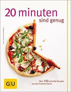 Über 150 Rezepte aus der frischen Küche. Zu kaufen bei Amazon: 20 Minuten sind genug! | http://amzn.to/2atrWKc?&tag=pintest113-21&ascsubtag=xpb10xlz1xth4xpr2xpin1011