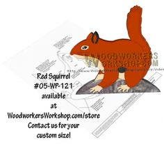 05-WP-121 - Red Squirrel Downloadable Scrollsaw Woodworking Plan PDF. Here we have our simple-to-make Red Squirrel. Make use of your scrap wood pieces with this 6.75 x 6.5 inch pattern . Simply size it to how you like and print it to your computer. Beginner skill level woodworking scroll saw pattern.