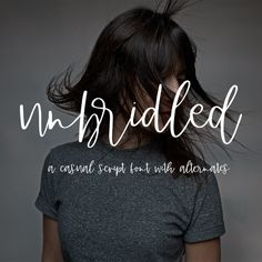 Introducing Unbridled Script Font, an edgy, contemporary, and feminine handwritten script font that is perfect for logos and branding. Business Branding, Logo Branding, Logos, Handwritten Script Font, Signature Fonts, Character Map, Graphic Quotes, Type Setting, Brand Packaging