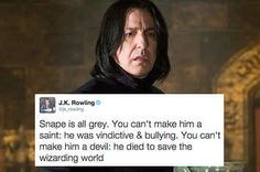 J.K. Rowling Has Some Important Opinions About Whether Snape Is A Hero