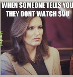 I've been watching SVU for almost 20 years.  I love the characters on that show.  It sucks that Detective Elliott Stabler left, it's not the same without him.