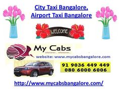 Airport Taxi Bangalore by mycabs via authorSTREAM
