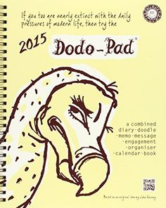 Dodo Pad Desk Diary 2015 - Calendar Year Week to View Diary: A Combined Family Diary-Doodle-Memo-Message-Engagement-Organiser-Calendar-Book by Naomi McBride http://www.amazon.co.uk/dp/0857700650/ref=cm_sw_r_pi_dp_zEjtvb16G38A2
