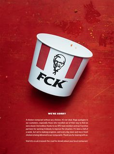 KFC says 'We're sorry' for chicken shortage in blunt newspaper ad. KFC has launched a print ad that apologises to customers for a chicken supply shortage that shut down stores across the UK this week. Ads Creative, Creative Advertising, Print Advertising, Advertising Campaign, Advertising Ideas, Creative Review, Advertisement Examples, Visual Advertising, Campaign Posters