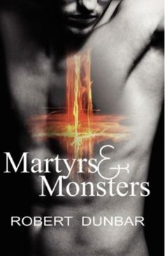 """""""Unique and haunting."""" ~ Notes from the Belfry   http://battyward.blogspot.com/2012/07/book-review-martyrs-monsters-by-robert.html"""
