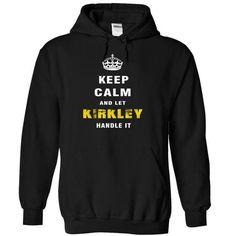 Keep Calm and Let KIRKLEY Handle It - #summer tee #sweatshirt for teens. CHECK PRICE => https://www.sunfrog.com/Christmas/Keep-Calm-and-Let-KIRKLEY-Handle-It-ukuvy-Black-3845988-Hoodie.html?68278