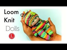 Loom Knitting Tiny Dolls Pattern Round Loom | Toys Projects | Loomahat - YouTube
