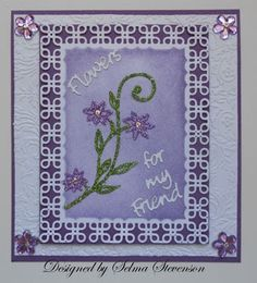 Selma's Stamping Corner: Flowers For My Friend