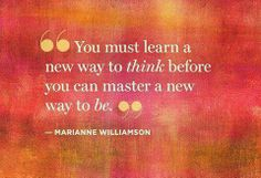 """How to Stay Positive When Life Gets Hard """"You must learn a new way to think before you can master a new way to be."""" #quote #qotd"""