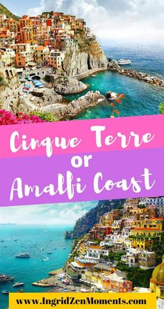 Cinque Terre or Amalfi Coast - which one to choose for your next Italy travel destination? Both are some of the most beautiful Italy destinations, however, making a choice for your Italy trip cannot be easy. Italy Travel Tips, Europe Travel Guide, Rome Travel, Travel Guides, European Destination, European Vacation, European Travel, Backpacking Europe, Italy Trip