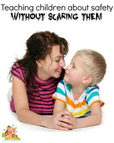 Teaching children about their personal safety without scaring them. How to establish personal safety rules with your kids in a none threatening way.