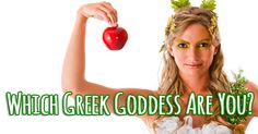 Worshiped and studied for thousands of years, the Gods and Goddesses of Greek mythology still inform Western culture. Have you ever wondered what you might be worshiped for? Which Greek Goddess are you?