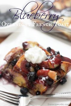 The Recipe Critic: Overnight Blueberry French Toast
