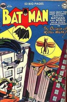 Killer Moth debuted in Batman #63, February 1951.  He attempted to be a reverse Batman and failed badly. He was mostly notable for an incredibly ugly costume which was later changed.