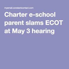 Charter e-school parent slams ECOT at May 3 hearing
