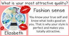 What is your most attractive quality?