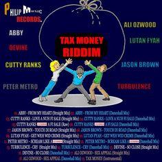 Tax Money Riddim Mix - October 2013 - Philip Music - Riddim Tun Up