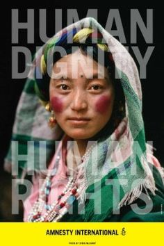 Poster design for Human Dignity, Human Rights by Carla Rozman and Woody Pirtle for Amnesty Interational. Photo by Steve McCurry.